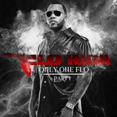 Only One Flo (Part 1) - Flo Rida