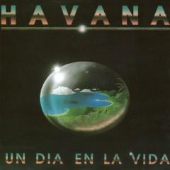 Un Dia En La Vida - Havana