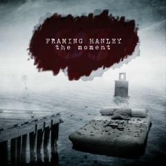 The Moment - Framing Hanley