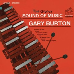 The Groovy Sound of Music - Gary Burton