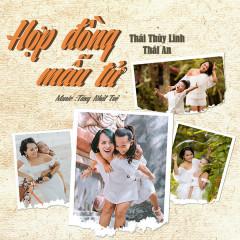 Hợp Đồng Mẫu Tử (Single) - Thái Thùy Linh, Thái An