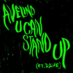 U Can Stand Up (Edit) - Avelino,Dave
