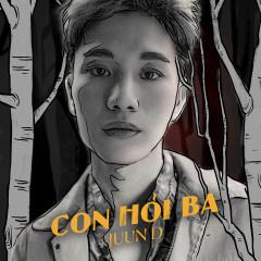 Con Hỏi Ba (Single) - JUUN D