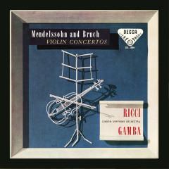 Mendelssohn: Violin Concerto; Bruch: Violin Concerto No. 1 (Ruggiero Ricci: Complete Decca Recordings, Vol. 4) - Ruggiero Ricci, London Symphony Orchestra, Piero Gamba