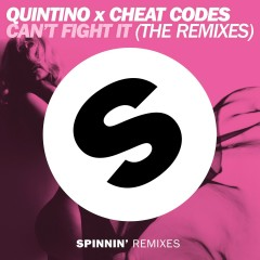 Can't Fight It (The Remixes) - Quintino, Cheat Codes
