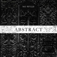 Abstract - EP (Clean Version) - No Wyld