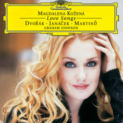 Dvorák / Janácek / Martinu: Love Songs - Magdalena Kozena, Graham Johnson