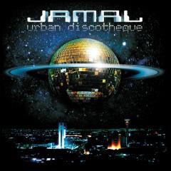 Urban Discoteque - Jamal