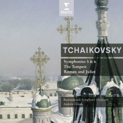 Tchaikovsky : Symphonies No.5 & 6 - Andrew Litton