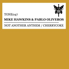 Not Another Anthem / Cherrycoke - Mike Hawkins, Pablo Oliveros