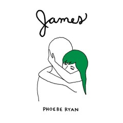 James - EP - Phoebe Ryan