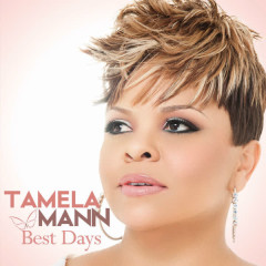 Best Days - Tamela Mann