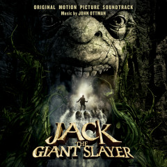 Jack The Giant Slayer (Original Motion Picture Soundtrack) - John Ottman