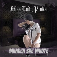 Murder She Wrote - Miss Lady Pinks