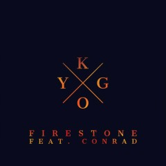 Firestone - Kygo, Conrad Sewell