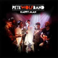 Happy Man - Pete Wolf Band