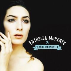15 Anõs con Estrella - Estrella Morente
