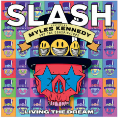 Living The Dream - Slash