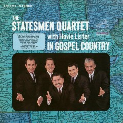 In Gospel Country - The Statesmen Quartet