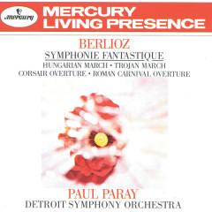 Berlioz: Symphonie fantastique; Hungarian March; Trojan March, etc. - Detroit Symphony Orchestra, Paul Paray
