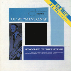 Up At Minton's - Stanley Turrentine