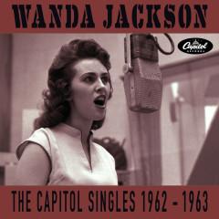 The Capitol Singles 1962-1963 - Wanda Jackson