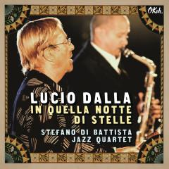 In quella notte di stelle (Live) - Lucio Dalla