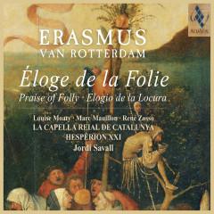 Erasmus - Elogio de la locura (Versíon en Castellano) - Jordi Savall