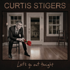 Let's Go Out Tonight - Curtis Stigers