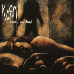 Make Me Bad - EP - Korn