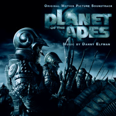 Planet of the Apes (Original Motion Picture Soundtrack) - Danny Elfman