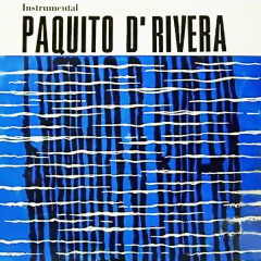 Paquito D'Rivera Con la Orquesta Egrem (Remasterizado) - Paquito D'Rivera