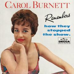 Carol Burnett Remembers How They Stopped The Show - Carol Burnett