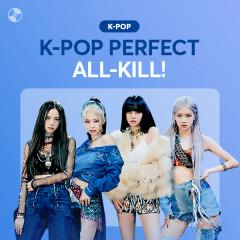 K-Pop Perfect All-Kill - Various Artists