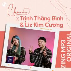 Chạm x Trịnh Thăng Bình & Liz Kim Cương - Trịnh Thăng Bình, Liz Kim Cương