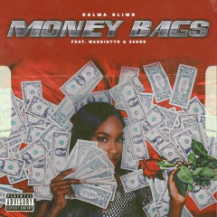 Money Bags (feat. MadeinTYO & 24hrs) - Salma Slims, 24hrs, MadeinTYO