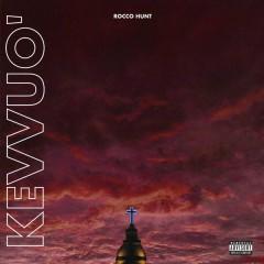 Kevvuo' - Rocco Hunt
