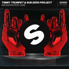 Rockstar (feat. DV8) - Timmy Trumpet, Sub Zero Project, DV8