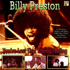 You've Lost That Loving Feeling - Billy Preston