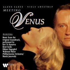 Meeting Venus (Original Motion Picture Soundtrack) [Highlights from Wagner's Tannhäuser] - Kiri Te Kanawa, René Kollo, Håkan Hagegård, Waltraud Meier, Philharmonia Orchestra