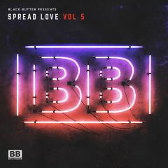 Black Butter Presents Spread Love Vol. 5