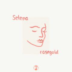 Selena - rosegold
