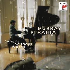 Bach/Busoni; Mendelssohn; Schubert/Liszt - Songs Without Words