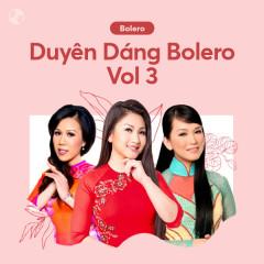 Duyên Dáng Bolero Vol 3