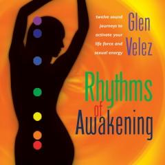 Rhythms of Awakening - Glen Velez