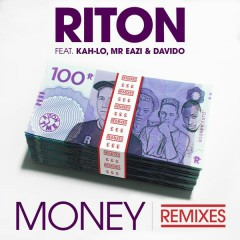 Money (Remixes) - EP - Riton, Kah-Lo, Mr Eazi, Davido