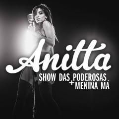 Show das Poderosas - Anitta