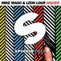 Higher - Mike Mago, Leon Lour