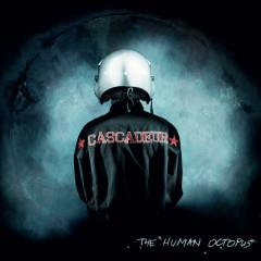 The Human Octopus - Cascadeur