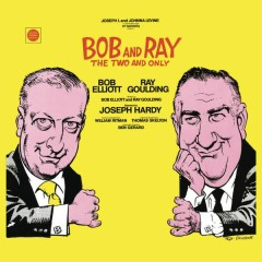 Bob and Ray: The Two and Only